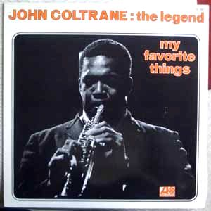 JOHN COLTRANE - The legend: My favorite things - LP