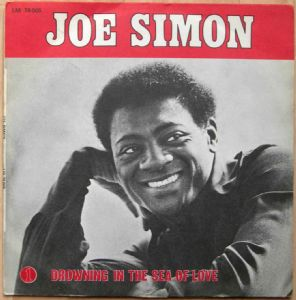 JOE SIMON - Drowning in the sea of love / Let me be the one - 7inch (SP)