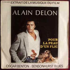 OSCAR BENTON (OST POUR LA PEAU D'UN FLIC) - Bensonhurst blues - 7inch (SP)