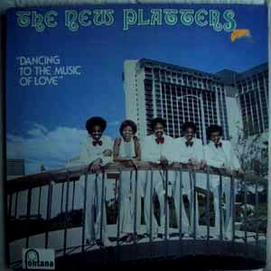 THE NEW PLATTERS - Dancing to the music of love - LP