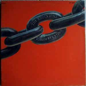 THE CRUSADERS - Chain reaction - LP