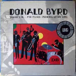 DONALD BYRD - Thank you…for F.U.M.L. (Funking up my life) - LP