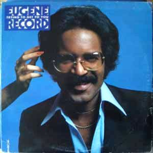 EUGENE RECORD - Trying to get to you - LP