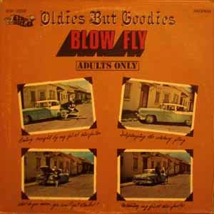 BLOWFLY - Oldies but Goodies - LP