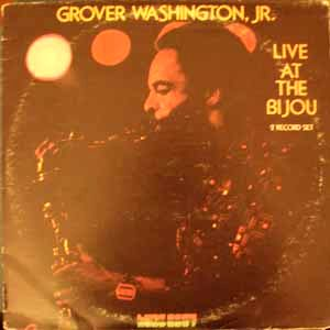 Grover Washington JR. Live at the bijou