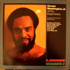 GROVER WASHINGTON JR. - All the king's horses - LP