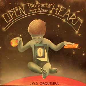 J.O.B. ORCHESTRA - Open the doors to your heart - LP