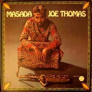 JOE THOMAS - Masada - LP
