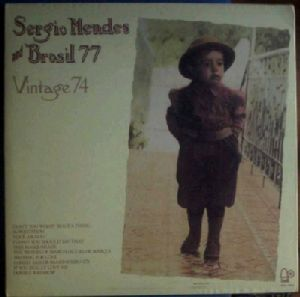 SERGIO MENDES AND BRASIL 77 - Vintage 74 - 33T