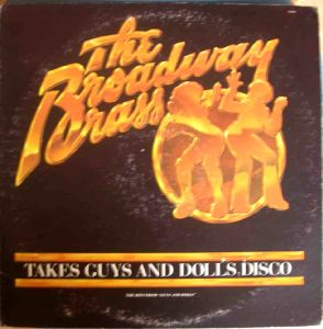 THE BROADWAY BRASS - Take guys and dolls disco - LP