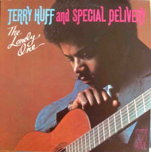 TERRY HUFF AND SPECIAL DELIVERY - The lonely one - LP