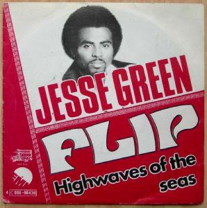 JESSE GREEN - Flip / Highwaves of the seas - 7inch (SP)