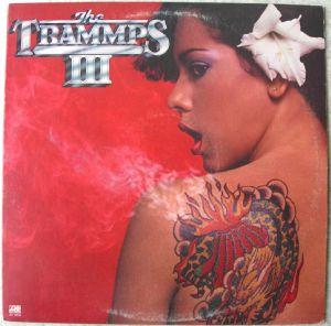 THE TRAMMPS - III - LP
