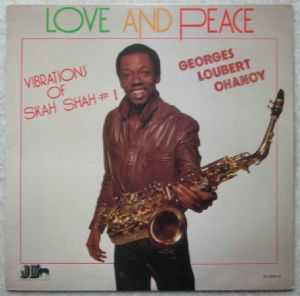 GEORGES LOUBERT CHANCY - Love and peace - LP