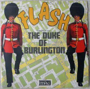 THE DUKE OF BURLINGTON - Flash / 30 60 90 - 7inch (SP)