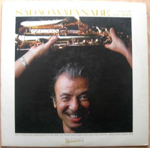 SADAO WATANABE - Fill up the night - LP