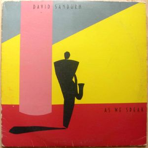 DAVID SANBORN - As we speak - LP