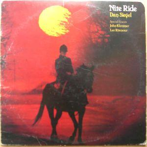 DAN SIEGEL (JOHN KLEMMER, LEE RITENOUR) - Nite ride - LP