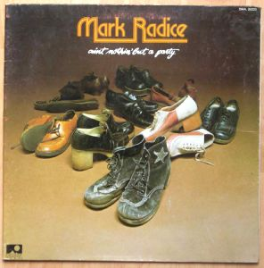 MARK RADICE - Ain't nothin' but a party - LP