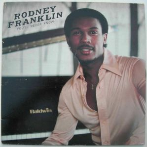 RODNEY FRANKLIN - You'll never know - LP