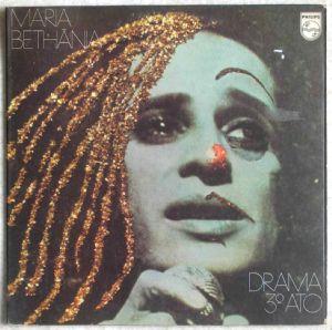MARIA BETHANIA - Drama 3° Ato - LP Gatefold