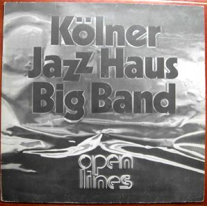 KOLNER JAZZ HAUS BIG BAND - Open times - LP