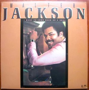 WALTER JACKSON - I want to come back as a song - LP