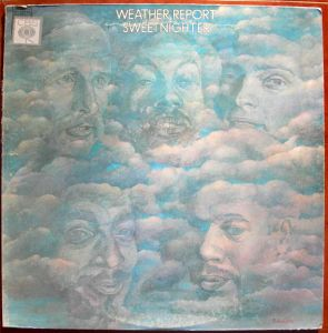 WEATHER REPORT - Sweet nighter - LP