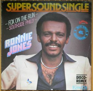 RONNIE JONES - Fox on the run / Southside philly - 12 inch 33 rpm