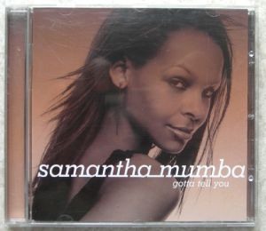 SAMANTHA MUMBA - Gotta tell you - CD