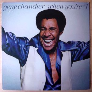 GENE CHANDLER - When your #1 - LP