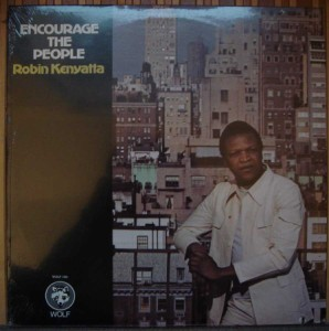 ROBIN KENYATTA - Encourage the people - LP