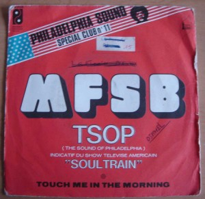 MFSB - TSOP / Touch me in the morning - 7inch (SP)