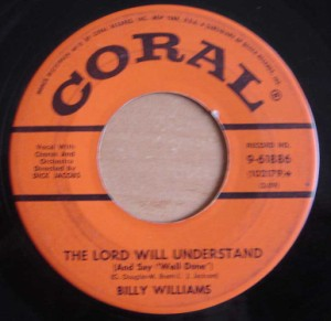 BILLY WILLIAMS - The lord will understand / Got a date with an angel - 7inch (SP)