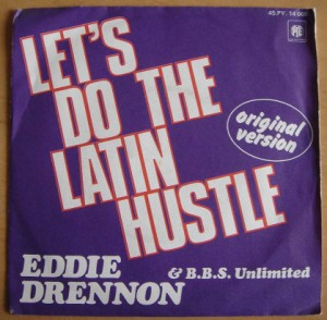 EDDIE DRENNON - Let's do the latin hustle / Get down do the latin hustle - 7inch (SP)
