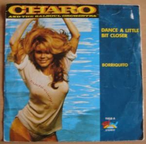 CHARO - Dance a little bit closer / Borriquito - 7inch (SP)
