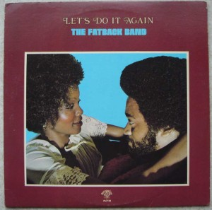 THE FATBACK BAND - Let's do it again - LP