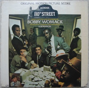 BOBBY WOMACK - Across 110th street - LP