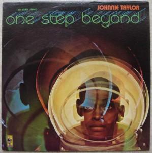 JOHNNIE TAYLOR - One step beyond - LP