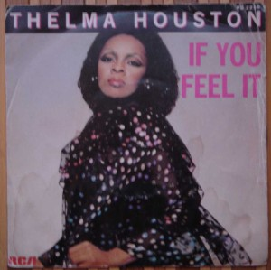 THELMA HOUSTON - If you feel it - 7inch (SP)