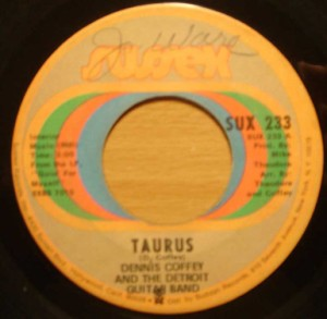 DENNIS COFFEY AND THE DETROIT GUITAR BAND - Taurus / Can you feel it - 7inch (SP)