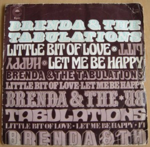 BRENDA & THE TABULATIONS - Littel bit of love / Let me be happy - 7inch (SP)