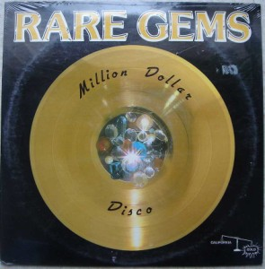 RARE GEMS - Million Dollar Disco - LP