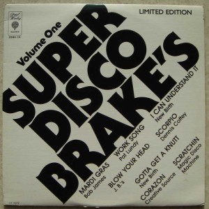 VARIOUS (BOB JAMES, THE JB'S, PAT LUNDY, DENNIS CO - Super Disco Brake's - LP