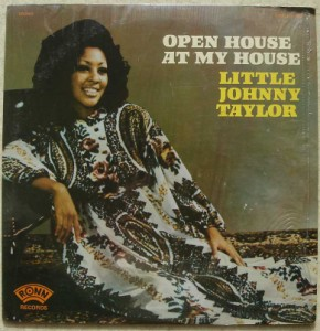 LITTLE JOHNNY TAYLOR - Open house at my house - LP