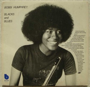 BOBBI HUMPHREY - Blacks and Blues - LP
