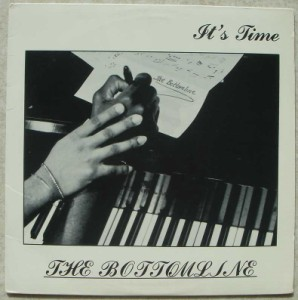 THE BOTTOMLINE - It's time - LP