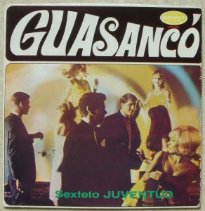 SEXTETO JUVENTUD - Guasanco - LP