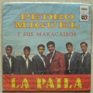 PEDRO MIGUEL Y SUS MARACAIBOS - La paila - LP