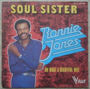 RONNIE JONES - Soul sister / Oh what a beautiful day - 7inch (SP)